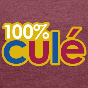 100% CULE - Women's T-shirt with rolled up sleeves