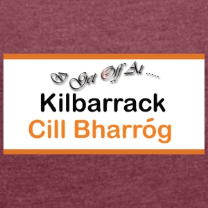 Kilbarrack DART Station - Women's T-shirt with rolled up sleeves