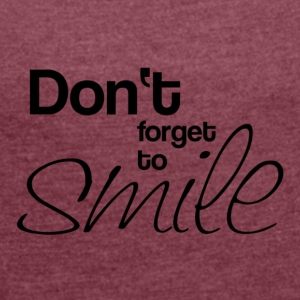 Smile award - Women's T-shirt with rolled up sleeves
