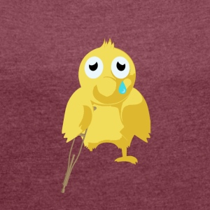poorly chicken - Women's T-shirt with rolled up sleeves