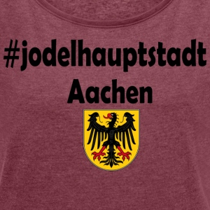 Jodel capital Aachen - Women's T-shirt with rolled up sleeves