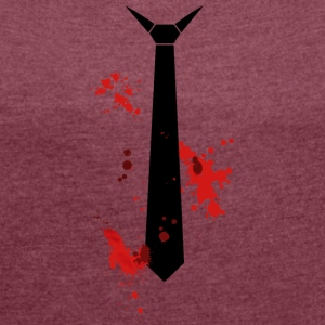 bloody tie - Women's T-shirt with rolled up sleeves