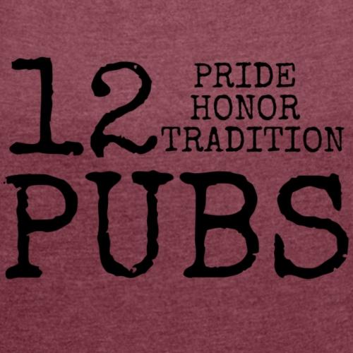 12 Pubs 2018 - T-shirt med upprullade ärmar dam