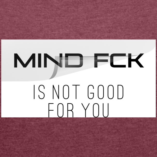 Mind fck is not good for you