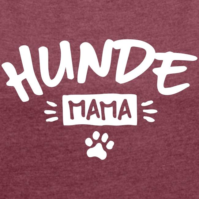 Vorschau: Hunde Mama - Frauen T-Shirt mit gerollten Ärmeln