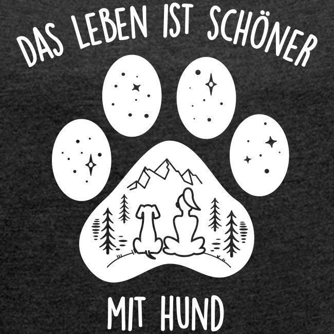 Vorschau: Leben mit Hund - Frauen T-Shirt mit gerollten Ärmeln