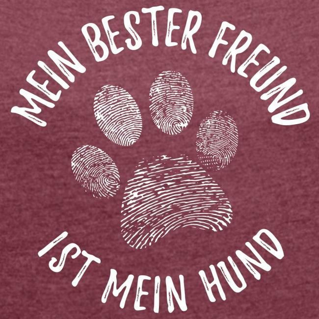 Vorschau: Mein Hund Bester Feund - Frauen T-Shirt mit gerollten Ärmeln