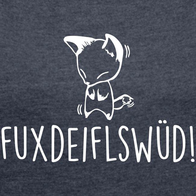 Vorschau: Fuxdeiflswüd - Frauen T-Shirt mit gerollten Ärmeln