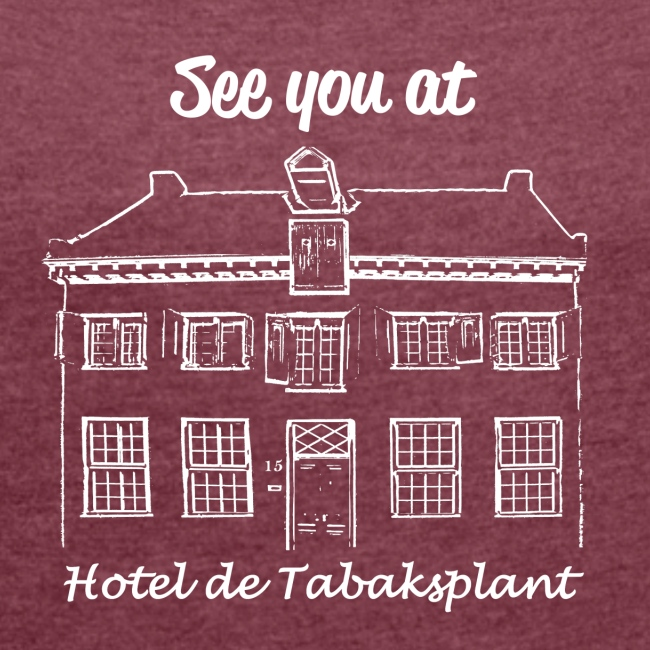 See you at Hotel de Tabaksplant WIT