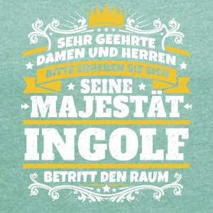 His Majesty Ingolf - Women's T-shirt with rolled up sleeves