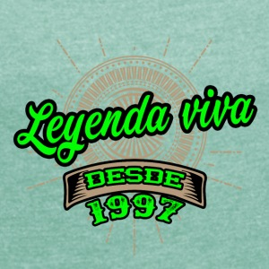 Leyenda viva desde 1997 - Women's T-shirt with rolled up sleeves