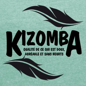 kizomba - Women's T-shirt with rolled up sleeves