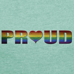 proud to be gay - Women's T-shirt with rolled up sleeves