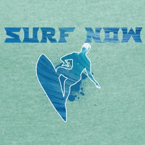 surf now 02 01 - Women's T-shirt with rolled up sleeves