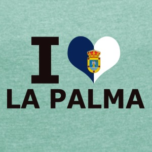 I LOVE LA PALMA FLAG - Women's T-shirt with rolled up sleeves
