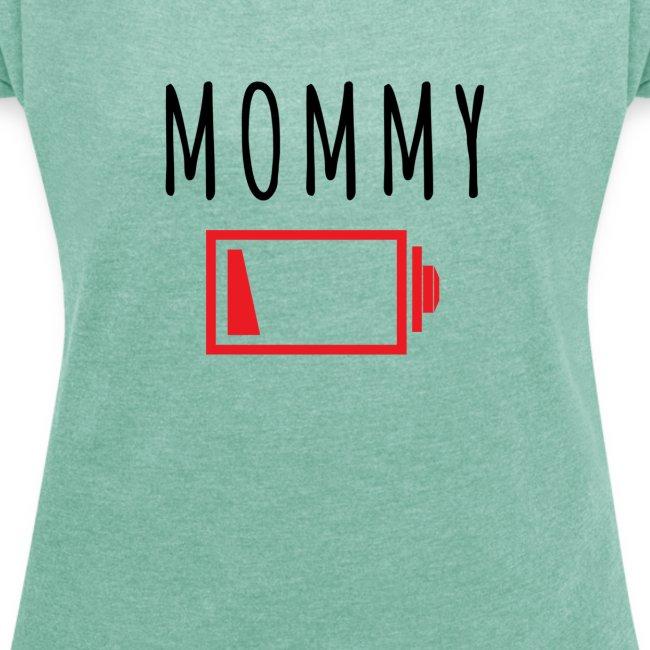 Mommy - Batterie