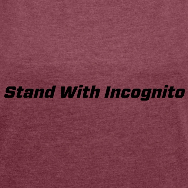 Stand With Incognito