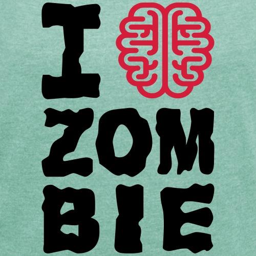 I love Zombie - T-shirt à manches retroussées Femme
