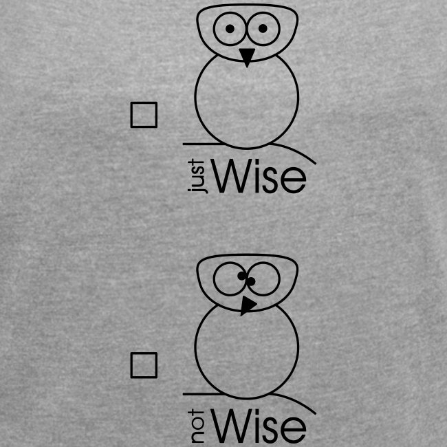 """Owl - """"just / not Wise"""""""