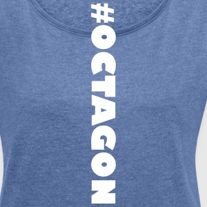 #OCTAGON - Women's T-shirt with rolled up sleeves