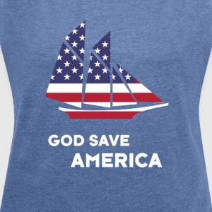america sail USA Flag God Bless America - Women's T-shirt with rolled up sleeves