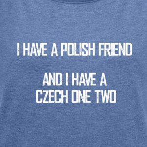 czech_one_two - Frauen T-Shirt mit gerollten Ärmeln