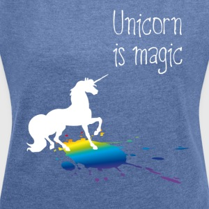 unicorn unicorn magic rainbow stain funny girl - Women's T-shirt with rolled up sleeves