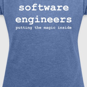 software_engineers - Women's T-shirt with rolled up sleeves