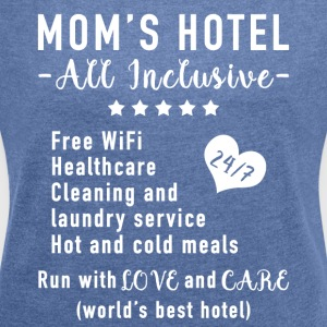 Funny Mother's Day Gift Idea - Dam Hotel - Women's T-shirt with rolled up sleeves