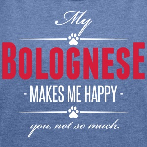 My Bolognese makes me happy - Frauen T-Shirt mit gerollten Ärmeln