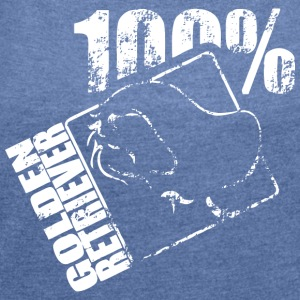 GOLDEN RETRIEVER 100 - Women's T-shirt with rolled up sleeves