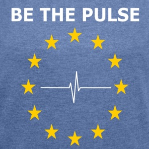BE THE PULSE - Frauen T-Shirt mit gerollten Ärmeln
