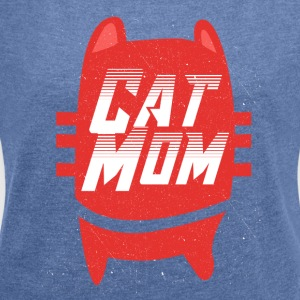 Cat Mom Catmamas Catfan Catmutti gift - Women's T-shirt with rolled up sleeves