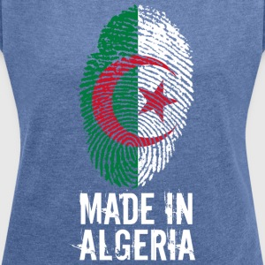 Made in Algeria / Made in Algeria الجزائر - Women's T-shirt with rolled up sleeves