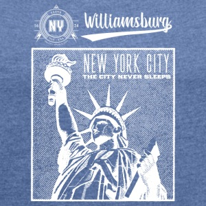 New York City · Williamsburg - Frauen T-Shirt mit gerollten Ärmeln