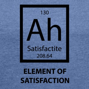 Periodensystem: Ag - Element of Satisfaction - Frauen T-Shirt mit gerollten Ärmeln