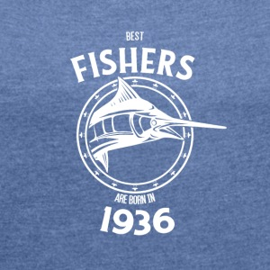 Present for fishers born in 1936 - Women's T-shirt with rolled up sleeves