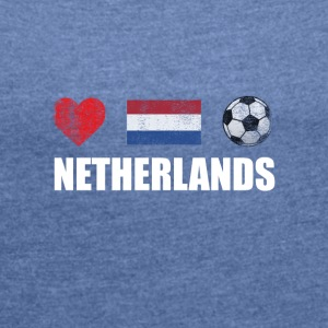 Netherlands Football Netherlander or Dutch Soccer - Women's T-shirt with rolled up sleeves