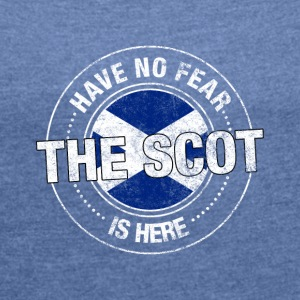 Har No Fear The Scot Is Here skjorte - T-skjorte med rulleermer for kvinner