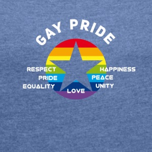 Gay star Pride Festival Parade csd equality Unity - Women's T-shirt with rolled up sleeves