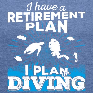 Retirement plan diving (light) - Frauen T-Shirt mit gerollten Ärmeln