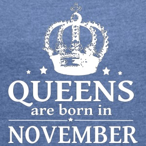 November Queen - Women's T-shirt with rolled up sleeves