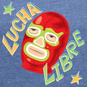 LUCHA LIBRE - Women's T-shirt with rolled up sleeves
