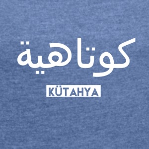 Kütahya - Women's T-shirt with rolled up sleeves