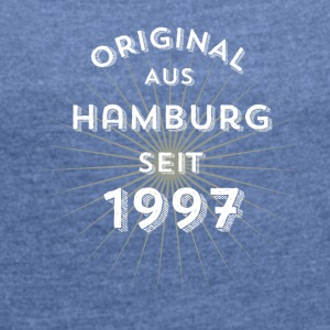 Original from Hamburg since 1997 - Women's T-shirt with rolled up sleeves