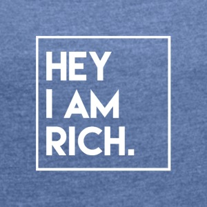 RICH T-Shirt & Hoody - Women's T-shirt with rolled up sleeves