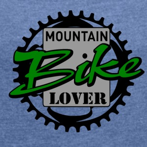 mountain Lover - Women's T-shirt with rolled up sleeves
