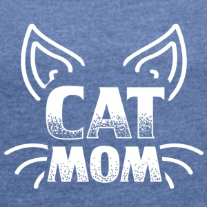 CAT CAT MOM 2 W - Women's T-shirt with rolled up sleeves