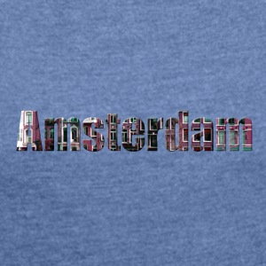 «Amsterdam» Digitalart - Women's T-shirt with rolled up sleeves