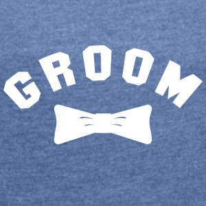 GROOM - Women's T-shirt with rolled up sleeves